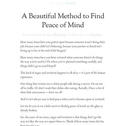 » A Beautiful Method to Find Peace of Mind
