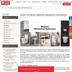 5 Tips to Create a Beautiful Minimalist Bathroom