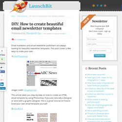 DIY: How to create beautiful email newsletter templates - LaunchBit : LaunchBit