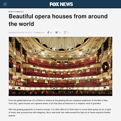 Beautiful opera houses from around the world