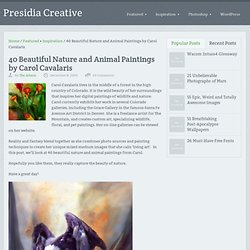40 Beautiful Nature and Animal Paintings by Carol Cavalaris | Pr