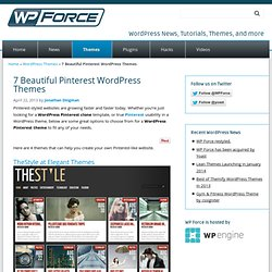 4 Beautiful Pinterest WordPress Themes