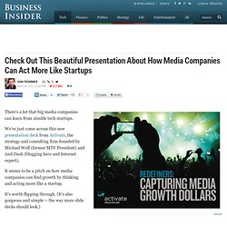 Check Out This Beautiful Presentation About How Media Companies Can Act More Like Startups