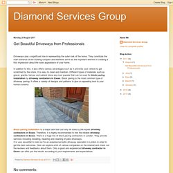 Get Beautiful Driveways from Professionals