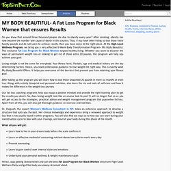 MY BODY BEAUTIFUL- A Fat Loss Program for Black Women that ensures Results