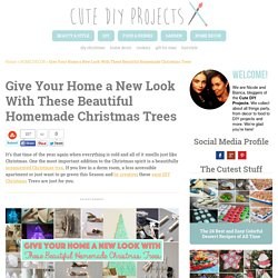 Give Your Home a New Look With These Beautiful Homemade Christmas Trees - Cute DIY ProjectsCute DIY Projects