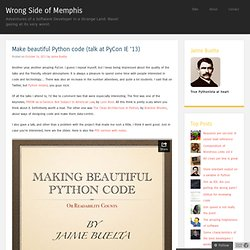 Make beautiful Python code (talk at PyCon IE '13)