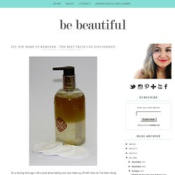 Be Beautiful Manchester Based British Beauty Blog, Lifestyle Blog, Jewellery Blog, DIY Beauty Blog: DIY: Eye Make Up Remover - the best trick I've discovered!
