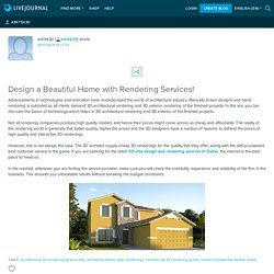 Design a Beautiful Home with Rendering Services!: arktek3d