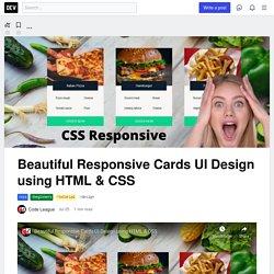 Beautiful Responsive Cards UI Design using HTML & CSS - DEV