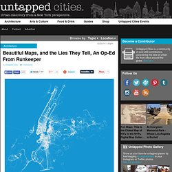 Beautiful Maps, and the Lies They Tell, An Op-Ed From Runkeeper