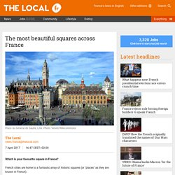 The most beautiful squares across France - The Local