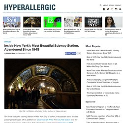 Inside New York's Most Beautiful Subway Station, Abandoned Since 1945