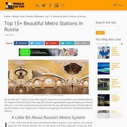 Metro - oczywiście najpiękniejsze w Rosji !