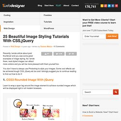 25 Beautiful Image Styling Tutorials With CSS,jQuery
