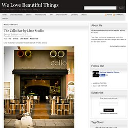 We Love Beautiful Things | Restaurant