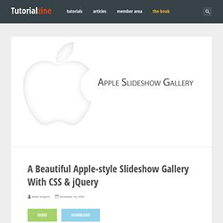 A Beautiful Apple-style Slideshow Gallery With CSS & jQuery