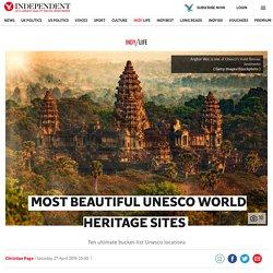 Most beautiful Unesco World Heritage sites