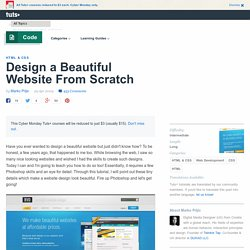 Design a Beautiful Website From Scratch - Nettuts+