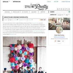A Beautiful Mess Wedding by Arrow & Apple | Style Me Pretty : The Ultimate Wedding Blog
