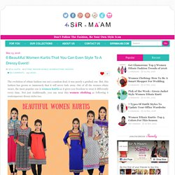 6 Beautiful Women Kurtis Style For Event