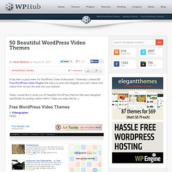 50 Beautiful WordPress Video Themes