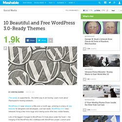 10 Beautiful and Free WordPress 3.0-Ready Themes