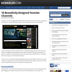 10 Beautifully Designed Youtube Channels