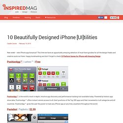 10 Beautifully Designed iPhone [UI]tilities