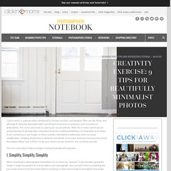 9 tips for beautifully minimalist photos
