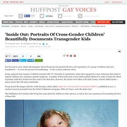 'Inside Out: Portraits Of Cross-Gender Children' Beautifully Documents Transgender Kids