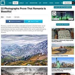22 Photographs Prove That Romania Is BeautifulOnemorepost