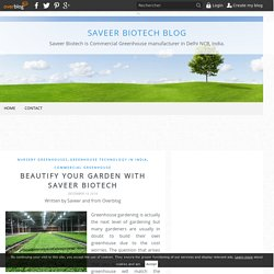 Beautify Your Garden with Saveer Biotech - Saveer Biotech Blog