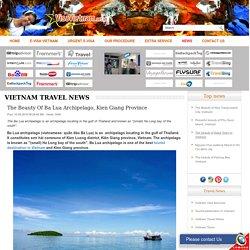 The beauty of Ba Lua archipelago, Kien Giang province