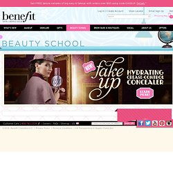 Beauty School > Benefit Cosmetics