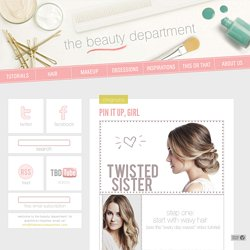 The Beauty Department: Your daily dose of pretty. - PIN IT UP, GIRL