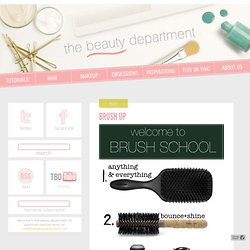 BRUSH UP - thebeautydepartment.com