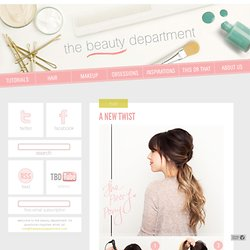 The Beauty Department: Your Daily Dose of Pretty. - A NEW TWIST