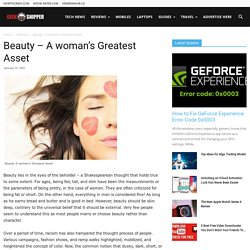 Beauty – A woman's Greatest Asset