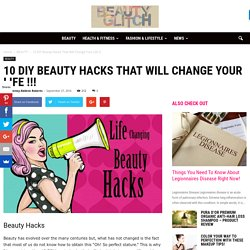 10 DIY Beauty Hacks That Will Change Your Life !!!
