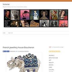 Viola.bz - House of Boucheron
