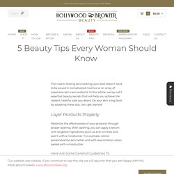 5 Beauty Tips Every Woman Should Know