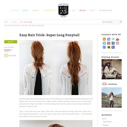 Beauty Inspiration – Ponytail Trick – Get a Longer, Fuller Ponytail