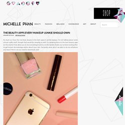 The Beauty Apps Every Makeup Junkie Should Own - Michelle Phan – Michelle Phan