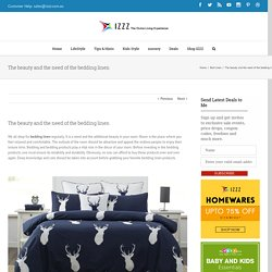 The beauty and the need of the bedding linen - Izzz Blog