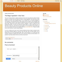Beauty Products Online: The Magic Ingredient—Aloe Vera