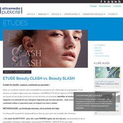 ETUDE Beauty CLASH vs. Beauty SLASH - Régie Publicitaire Presse et Web - Altice Média Publicité