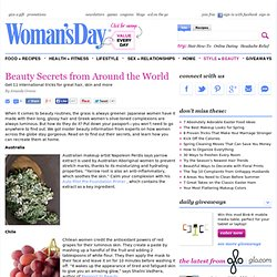 Beauty Tips - Beauty Secrets from Around the World at WomansDay.com