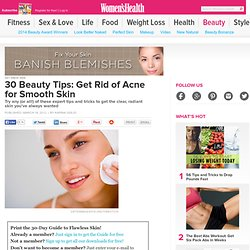 30 Beauty Tips: Get Rid of Acne for Smooth Skin