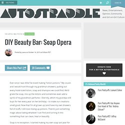 DIY Beauty Bar: Soap Opera